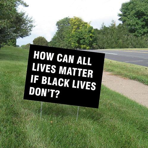 BLM Phrase Yard Sign