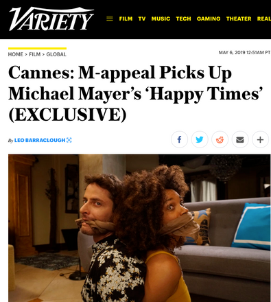 HAPPY TIMES is picked up for sales at Cannes