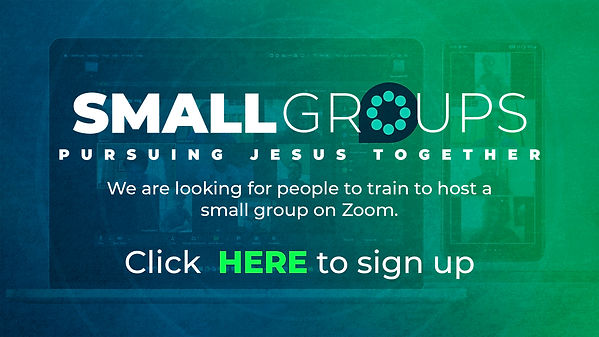 Small Groups SIGNUP - WEB.jpg