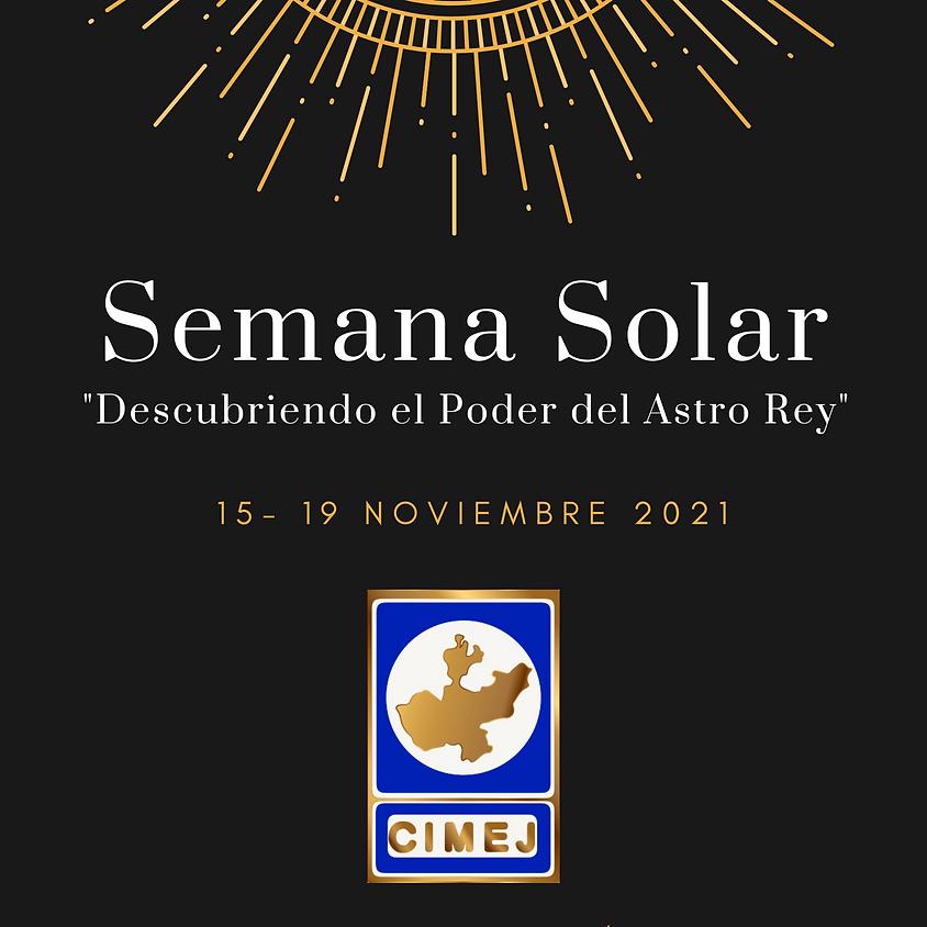 """Semana Solar """" Descubriendo el Poder del Astro Rey"""""""