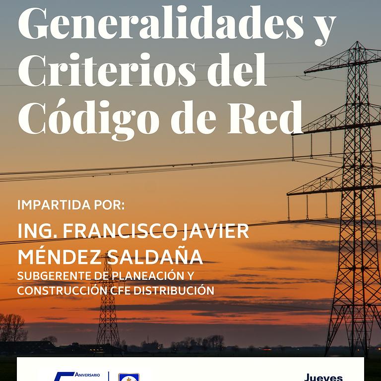"""Conferencia """"Generalidades y criterios del Código de Red"""""""