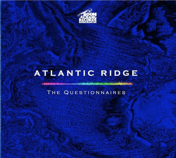 "The Questionnaires - new album, 'Atlantic Ridge': ""..a 'comeback' after all these years. Crazy!"""