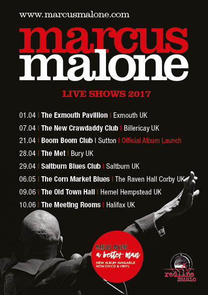 Fantastic reviews for 'A Better Man' - MARCUS MALONE UK TOUR DATES now announced