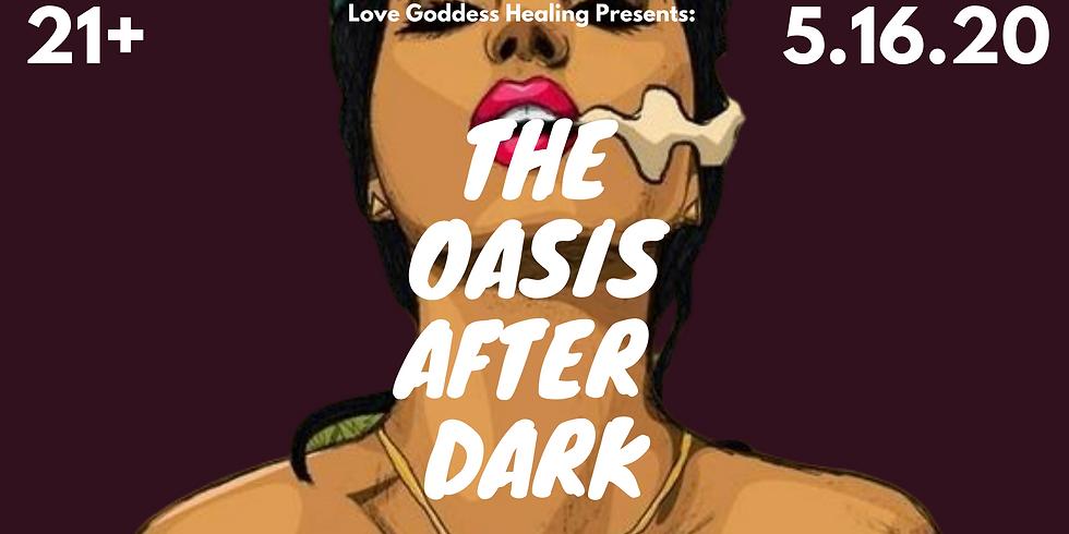 Oasis After Dark