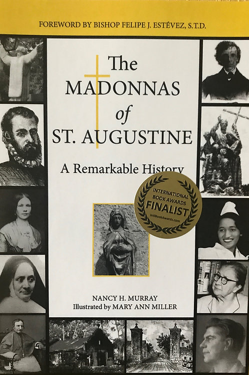 The Madonnas of St. Augustine