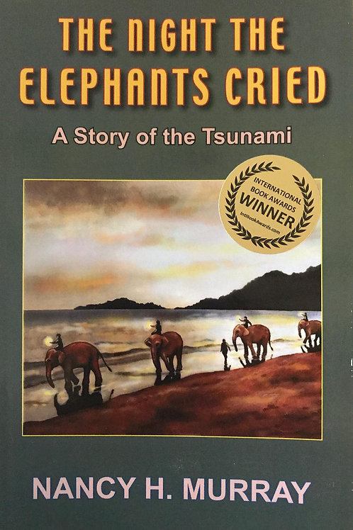 The Night the Elephants Cried, A Story of the Tsunami