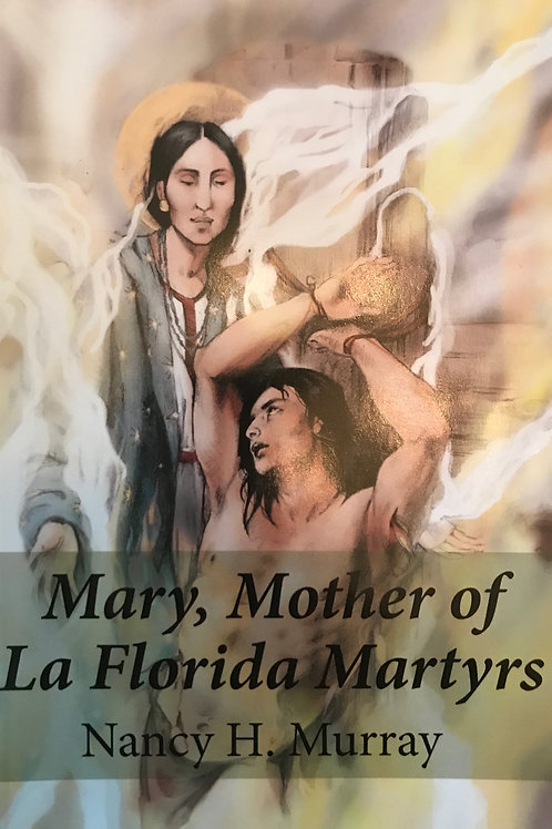 Mary, Mother of La Florida Martyrs