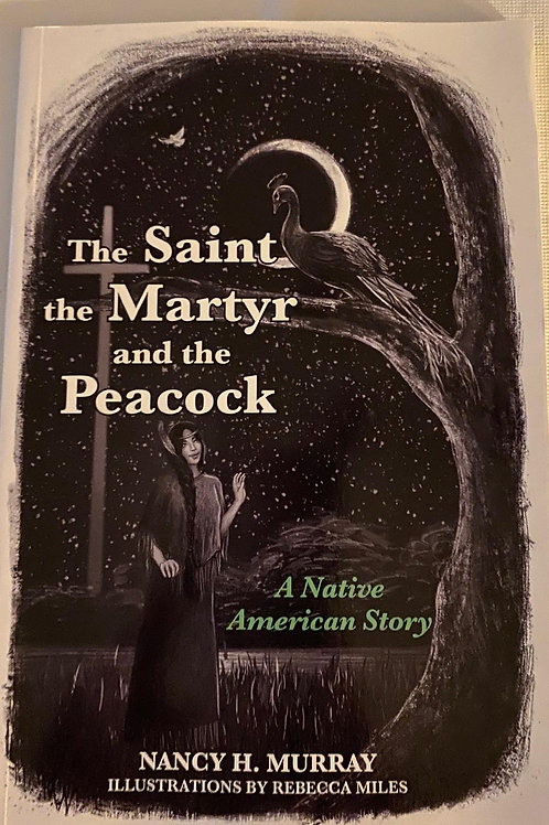 The Saint, the Martyr and the Peacock