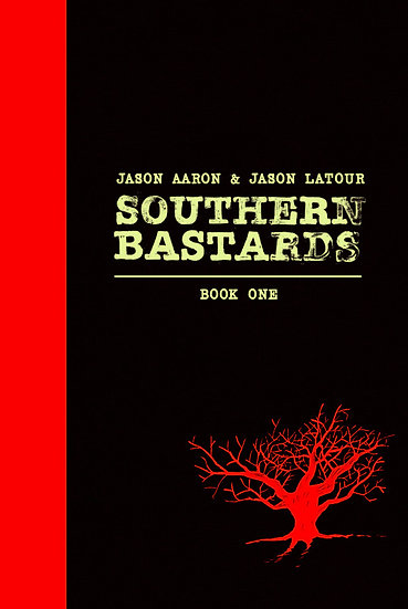 SOUTHERN BASTARDS Book One Premiere Hardcover (signed by Jason Aaron)
