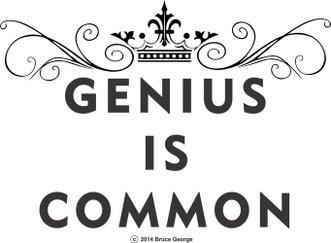 Genius is Common