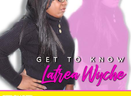 Survivors Who Thrive: Latrea Wyche