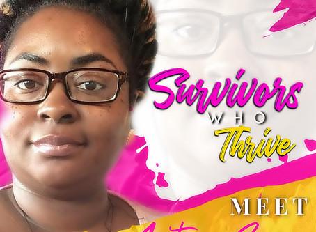 Survivors Who Thrive: La' Toya Spann