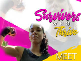 Survivors Who Thrive - Malissa Vasquez