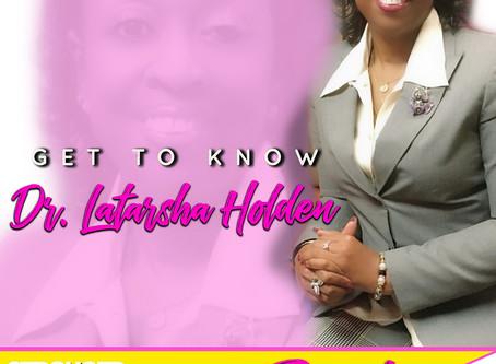 Survivors Who Thrive: Dr. Latarsha Holden