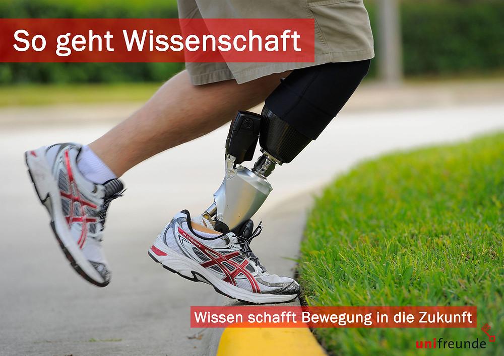 Ein Jogger mit Beinprotese. Auf dem Bild steht als Überschrift: So geht Wissenschaft – Wissen schafft Bewegung in die Zukunft