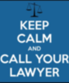 Keep Calm and Call Your Lawyer.jpg