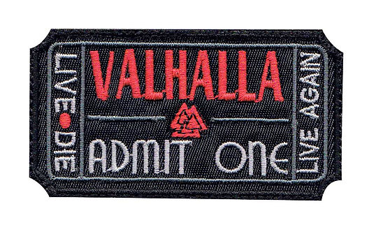 Valhalla Admit One Ticket Die Live Again - Glue Back To Sew On