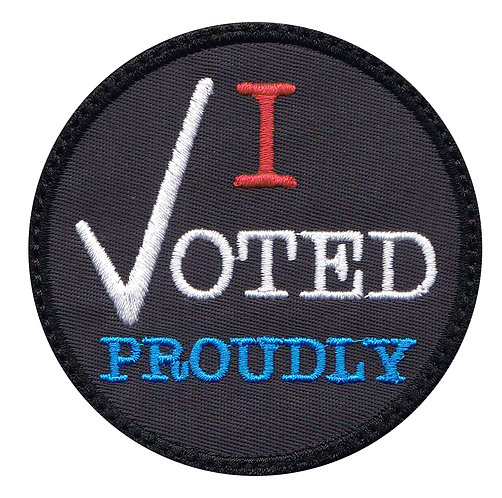 I Voted Proudly Collectible Premium Glue Back To Sew On Patch