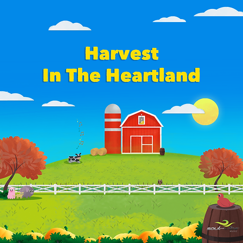 Harvest In The Heartland (Soul and Vibe Music)