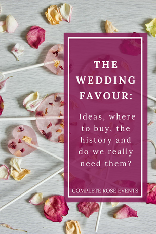 The Wedding Favour: Ideas, where to buy, the history and do we really need them?