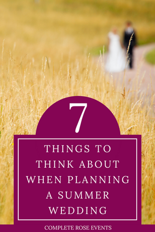 7 things to think about when planning a summer wedding