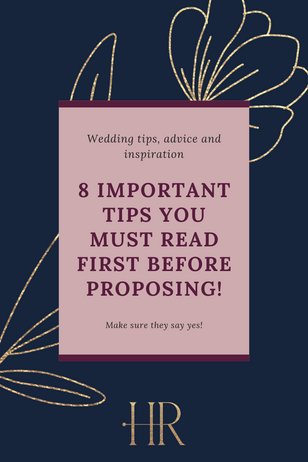 8 important tips you must read first before proposing!