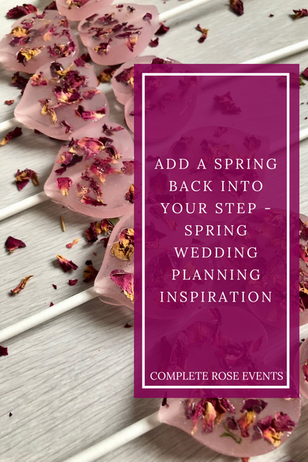 Add a Spring back into your step - Spring Wedding planning inspiration