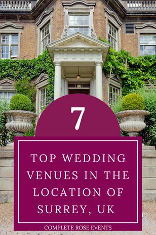 7 Top Wedding Venues in the Location of Surrey, UK