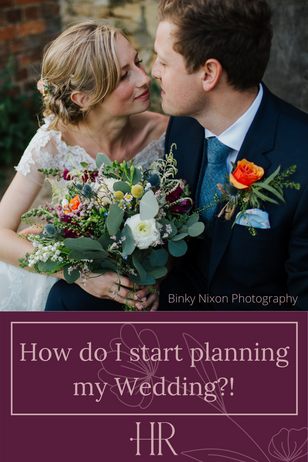 How do I start planning my Wedding?!