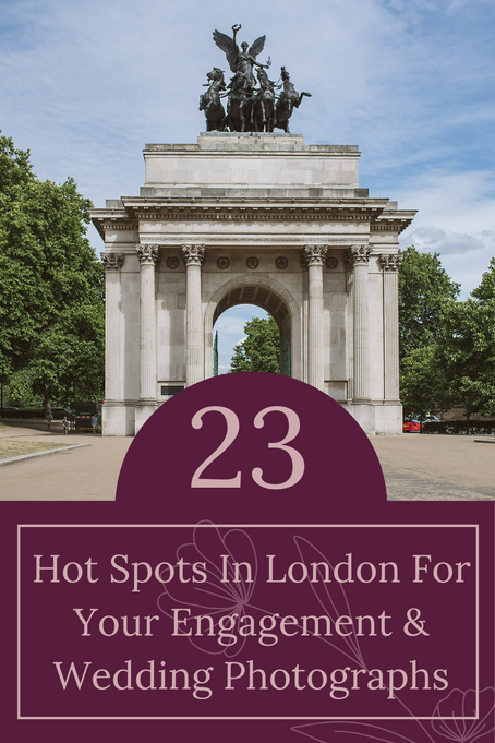 23 hot spots in London for your engagement & wedding photographs