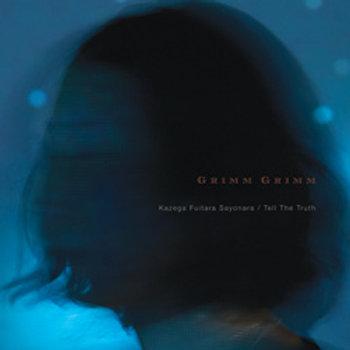 "Kazega Fuitara Sayonara'/'Tell The Truth' 7"" Vinyl"