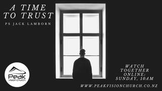 A Time To Trust - Ps Jack Lamborn