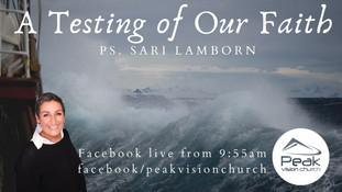 A Testing of Our Faith