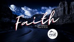 Faith Part 1
