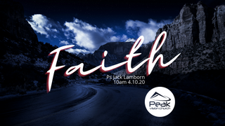 Faith Part 2