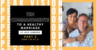10 commandments to a healthy marriage pt 3 - Ps Jack Lamborn