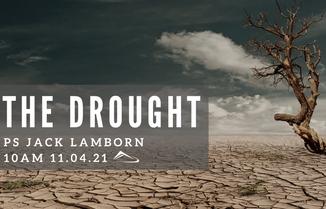 The Drought - Ps Jack Lamborn
