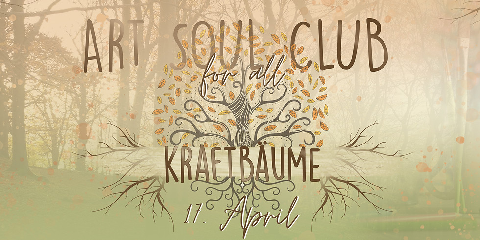 Art Soul Club For All - Kraftbäume