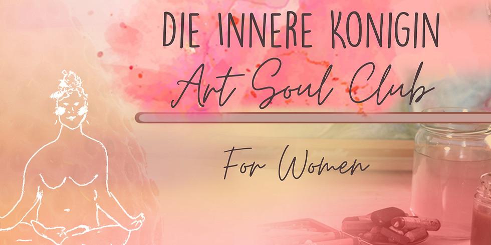Art Soul Club For Women -Die Innere Königin