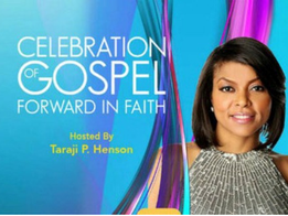 Celebration of Gospel With Taraji P. Henson