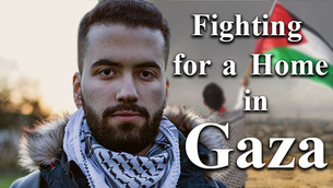 Fighting for a Home in Gaza