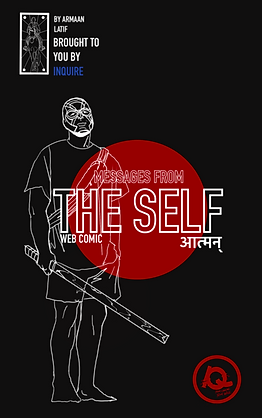 THE SELF a new weekly comic by Armaan Latif