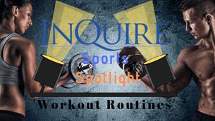 Sports Spotlight: Workout Routines