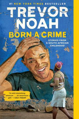 InQuire's Favourite Books of the Decade - Born a Crime (2016)
