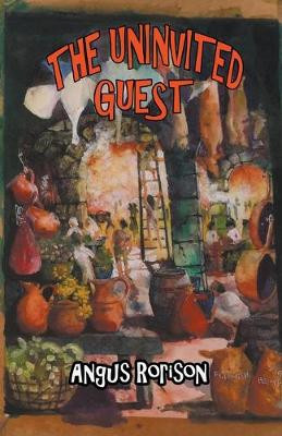 Angus Rorison's book The Uninvited Guest