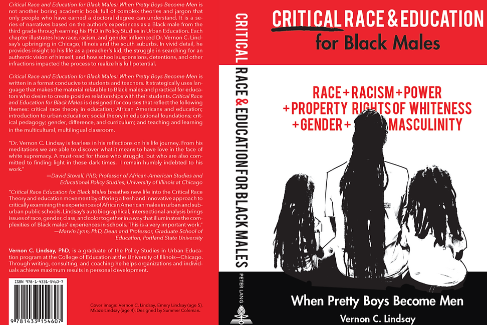 Critical Race and Education for Black Males: When Pretty Boys Become Men Book Vernon C. Lindsay, PhD