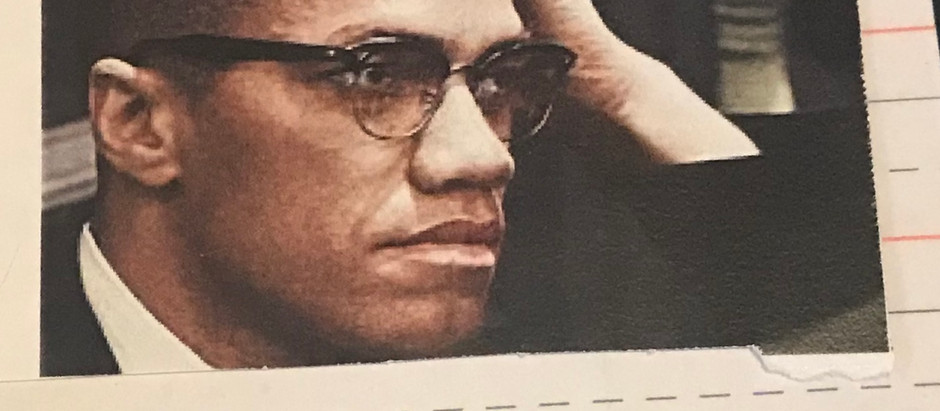 What or Who Killed Malcolm X?