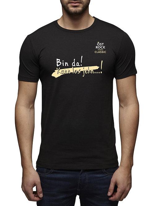 """T-Shirt """"Bin da kann los jehn..."""""""
