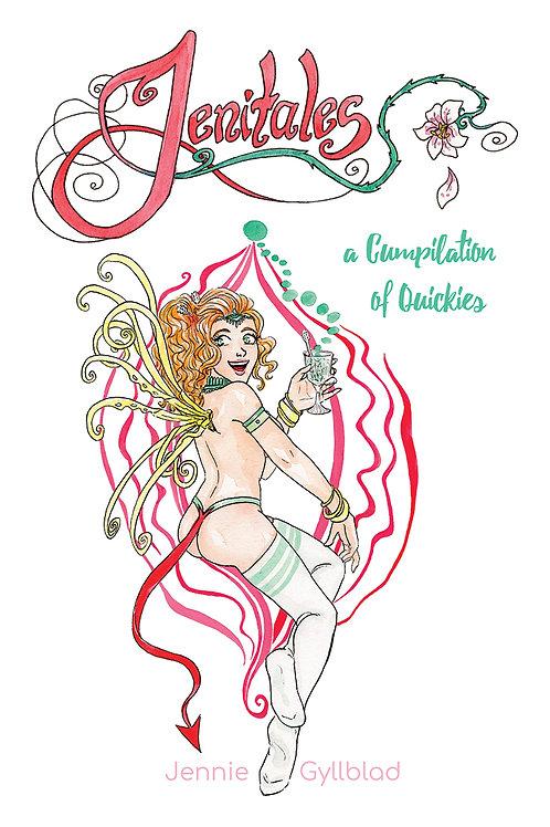 Jenitales - A Cumpilation of Quickies