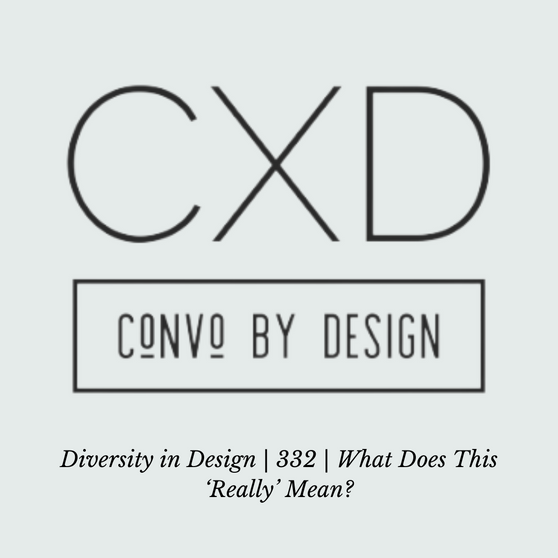 """Diversity in Design I 332 I What Does This """"Really"""" Mean?"""